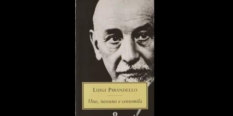 luigi_pirandello_uno_nessuno_e_centomila